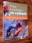 Vyšla kniha Práce a záchrana ve výškách